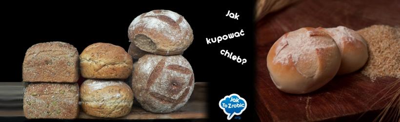 jak kupować zdrowy chleb